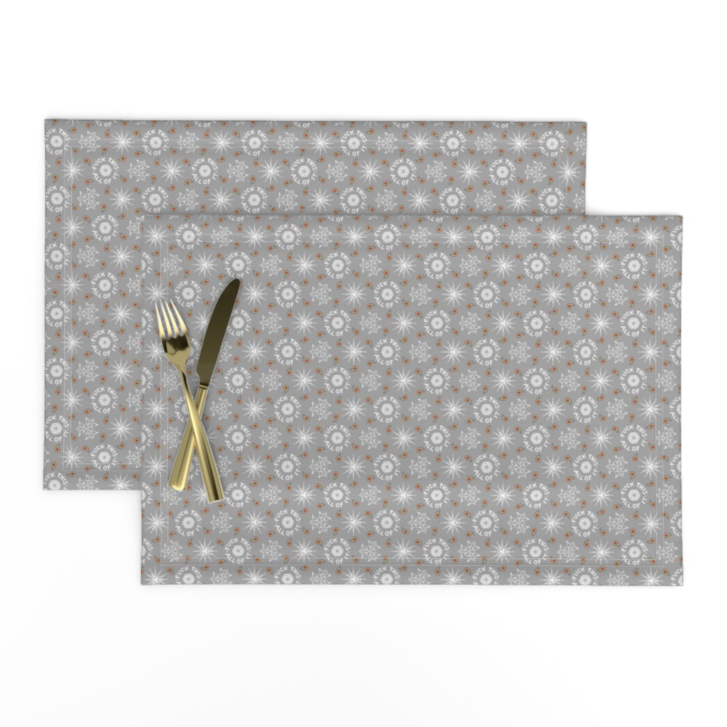 """Lamona Cloth Placemats featuring """"fuck this. all of it."""" white & grey pattern by secretbean"""