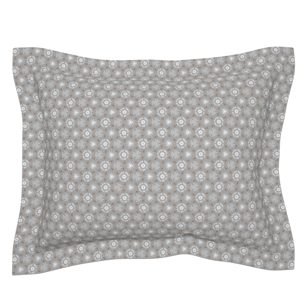 """Sebright Pillow Sham featuring """"fuck this. all of it."""" white & grey pattern by secretbean"""