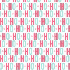 ho ho ho pink + teal UPPERcase