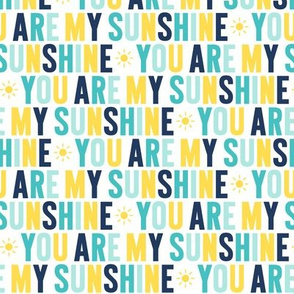 you are my sunshine navy + teal + yellow UPPERcase