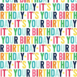 it's your birthday rainbow with navy UPPERcase