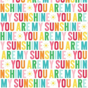 you are my sunshine rainbow UPPERcase