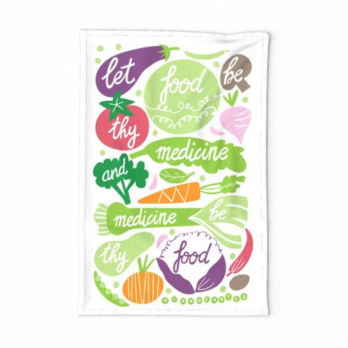 Let food be thy medicine tea towel