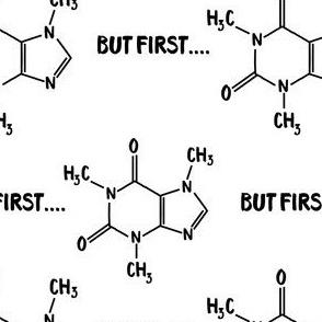 But first... COFFEE (Caffeine molecule)