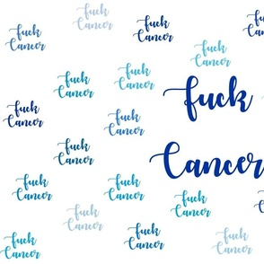 fuck cancer Blue