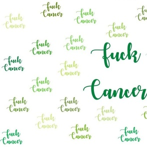 Fuck Cancer Green