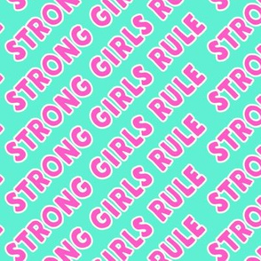 Strong girls rule