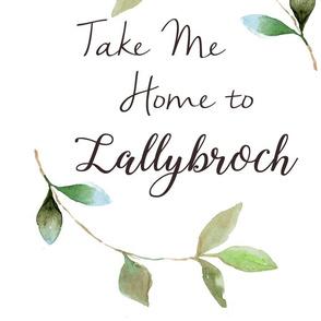 take me home to lallybroch
