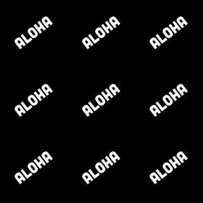 Aloha on black