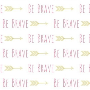 Be Brave-Pink 2
