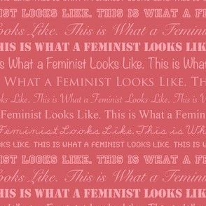 This is What a Feminist Looks Like, pink
