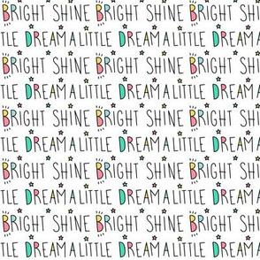 daydreamer dream a little shine bright words
