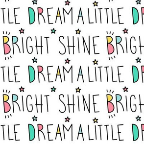 daydreamer dream a little shine bright words LG