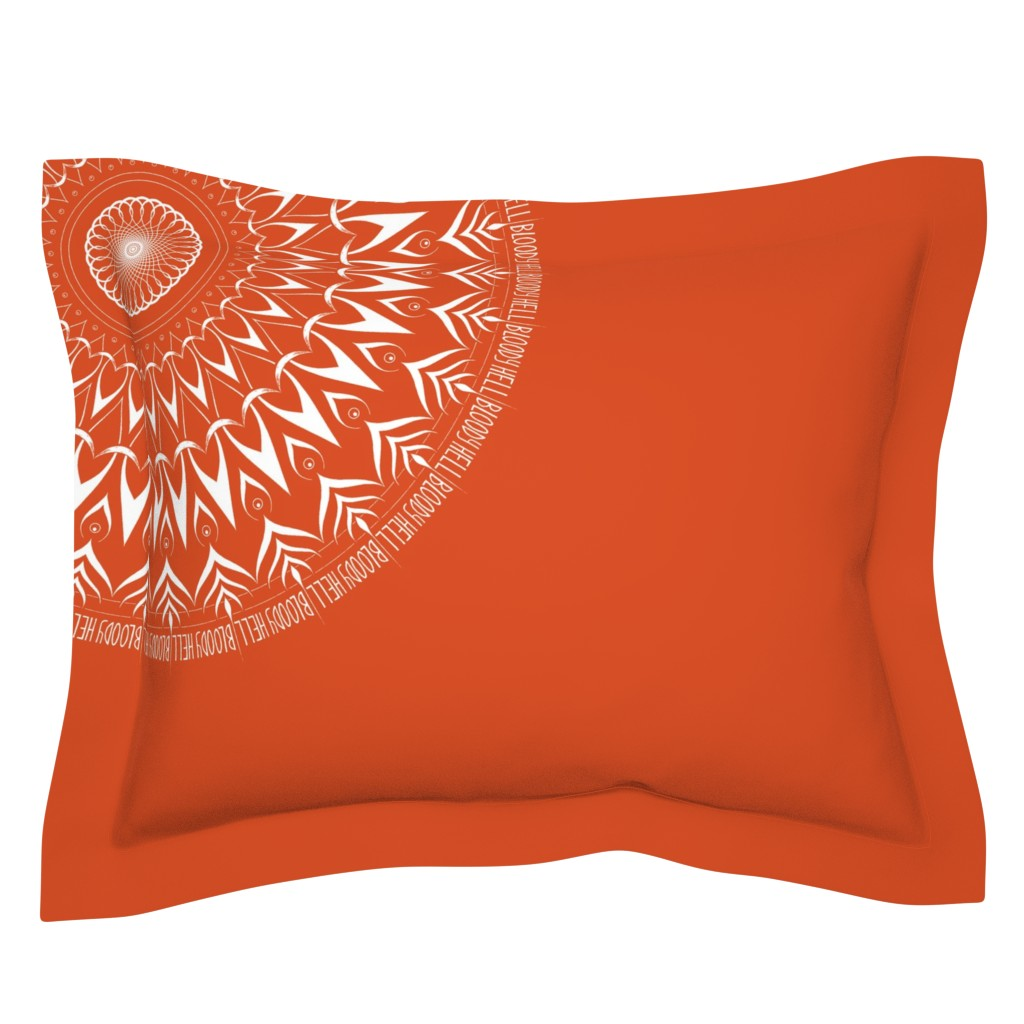 Sebright Pillow Sham featuring Bloody Hell - mandala by secretbean