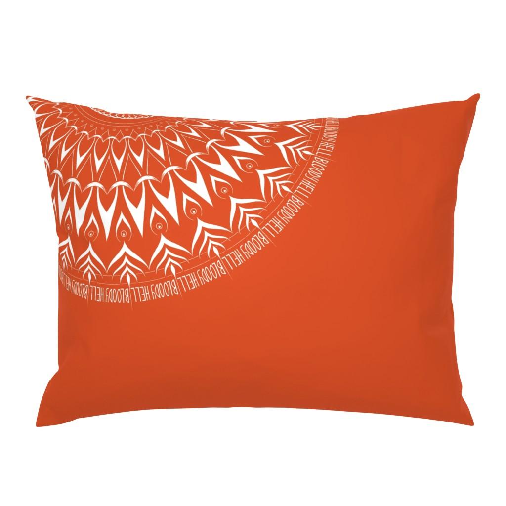 Campine Pillow Sham featuring Bloody Hell - mandala by secretbean