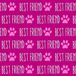 My Best Friend is a Dog Pink