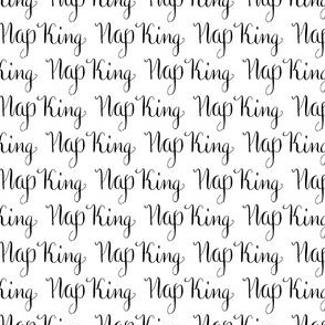 17-01N Nap King Black White Calligraphy Words Text Sleep Dad Father _ Miss Chiff Designs