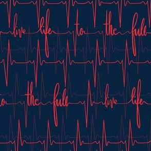 Live life to the full - EKG heartbeat