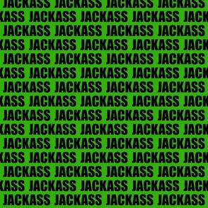 JACKASS GREEN