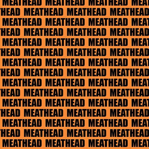 MEATHEAD orange
