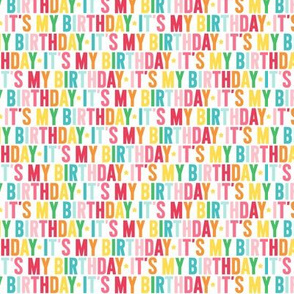 it's my birthday XSM rainbow UPPERcase