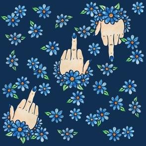 Middle Finger Up Blue Flowers