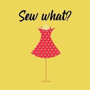 Sew What Yellow