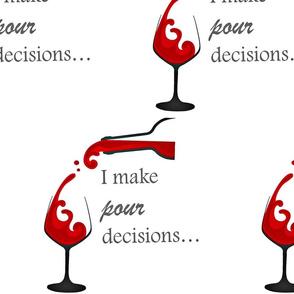 pour decisions-ed