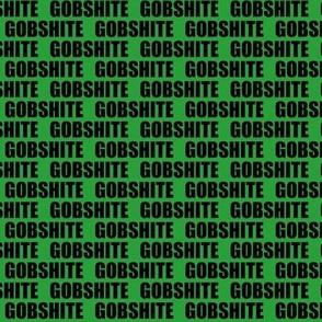 LITTLE GREEN GOBSHITE