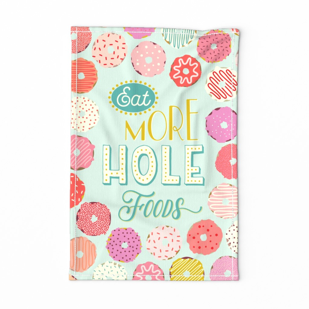 Special Edition Spoonflower Tea Towel featuring Eat More HOLE Foods by katerhees