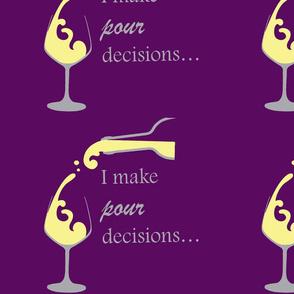 pour decisions white wine-ch