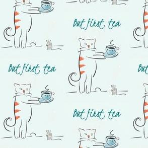 But first, tea- blue
