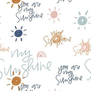 You Are My Sunshine in Earth Tones
