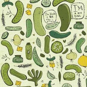 I'm kinda a big dill / pickle / large scale-medium size
