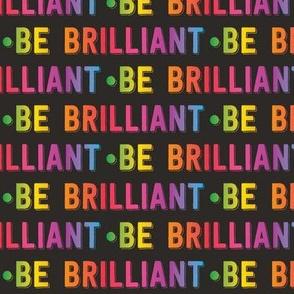 be brilliant   rainbow black