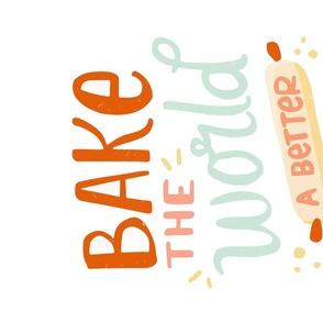 Bake The World Tea Towel