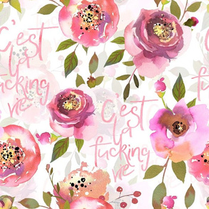 """14"""" c'est la fucking vie - hand drawn watercolor pink florals and typography double layer"""