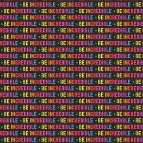 Be Incredible   Micro