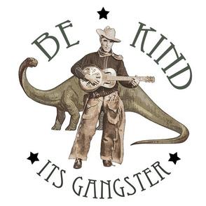 Kind Gangster Cowboy