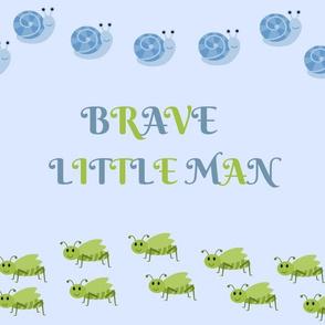 Brave Little Man