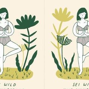 Sei Wild und Wunderbar