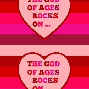 The God of Ages Rocks On