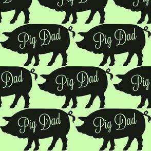 Pig Dad Green