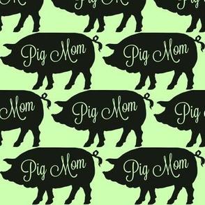 Pig Mom Green