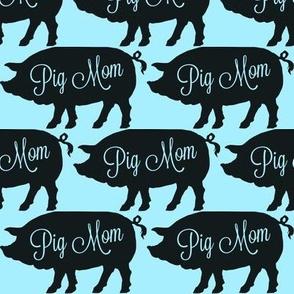 Pig Mom Blue
