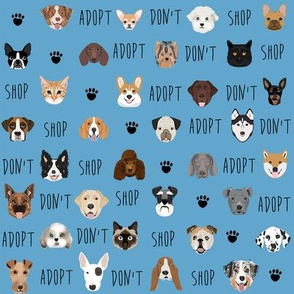 adopt don't shop fabric - pet adoption fabric, adopt a dog, adopt a cat, cat, fabric, dog fabric - blue