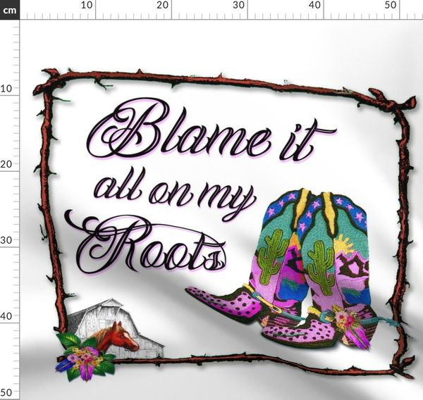 Blame It All On My Roots Horse Barn Bo Spoonflower