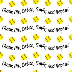 Throw, Hit, Catch, Smile and Repeat Softball Design