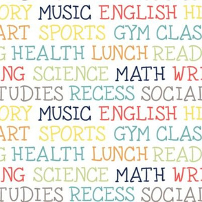Back to School Math English Art Gym Reading Writing Science Lunch Social Studies Recess Sports Music Health History Lettering by Angel Gerardo