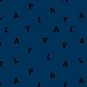 Sweet PLAY minimal play text design abstract typography print with expressions from the heart navy blue